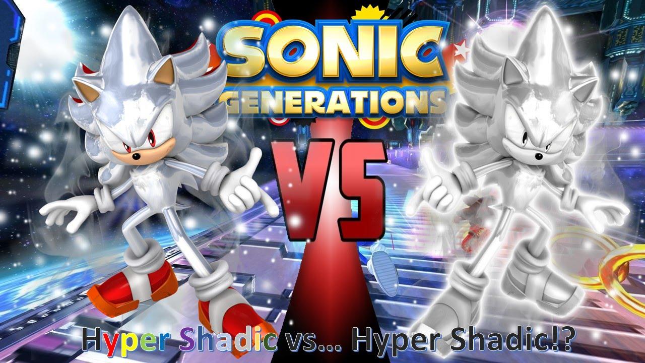 Sonic Generations Mod Part 45_ Hyper Shadic vs ... Hyper ...