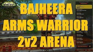 Bajheera - Arms Warrior/MW Monk 2v2 Arena (1st Games of S4) - WoW Legion 7.2.5 Warrior PvP