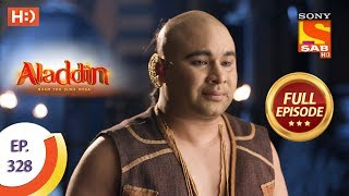 Aladdin - Ep 328 - Full Episode - 18th November, 2019