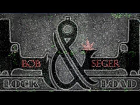 Bob Seger - Lock And Load