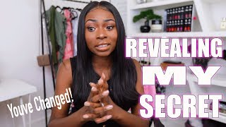 REVEALING MY BIGGEST SECRET | THE REASON WHY