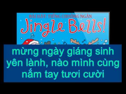 Jingle bells - Tiếng chuông ngân (Christmas song) - lời việt