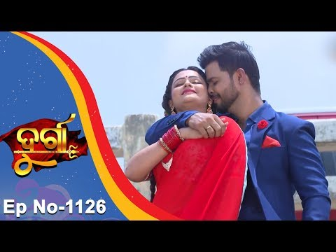 Durga | Full Ep 1126 | 18th July 2018 | Odia Serial - TarangTV