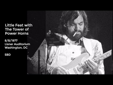 Little Feat Live at Lisner Auditorium, Washington D.C. - 8/8/1977 Full Show SBD