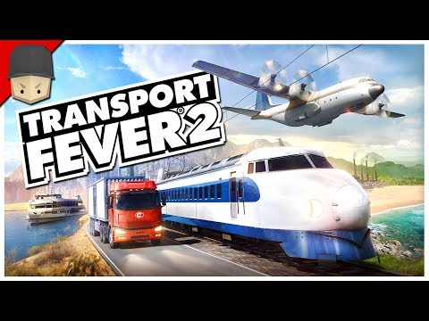 TRANSPORT FEVER 2 - FIRST LOOK & GAMEPLAY
