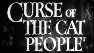 1944 The Curse Of The Cat People Trailer