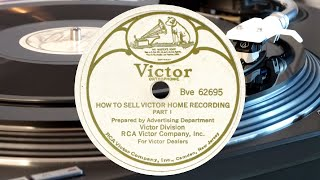 RCA Victor Company Inc.: How to sell Victor Home Recording (1931)