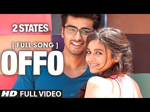 Offo Full Video Song | 2 States | Arjun Kapoor | Alia Bhatt | Amitabh Bhattacharya