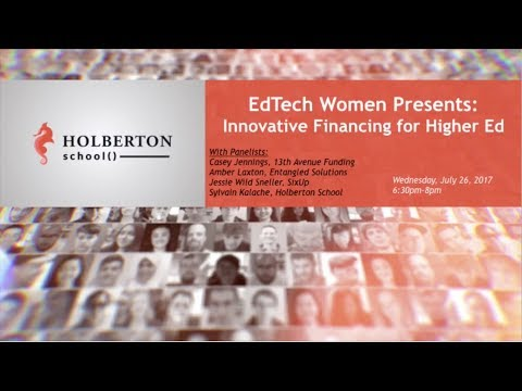 Innovative Financing for Higher Ed by EdTechWomen San Francisco