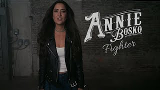Annie Bosko - Fighter (Official Music Video)