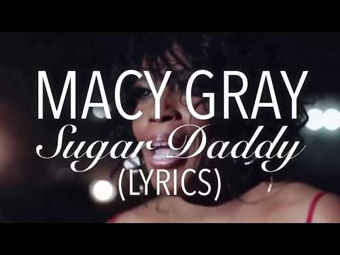 'Sugar Daddy' - Macy Gray (Lyrics)