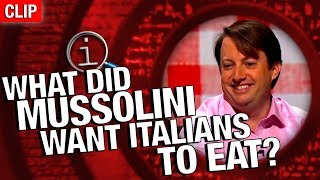 QI | What Did Mussolini Want Italians To Eat?