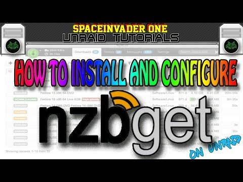 How to easily install and configure nzbget on unRAID - YouTube