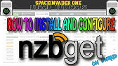 How to install and configure NZBGet - YouTube