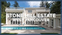 Real Estate - Stone Hill Estate For Sale In West Vancouver - Video Open House