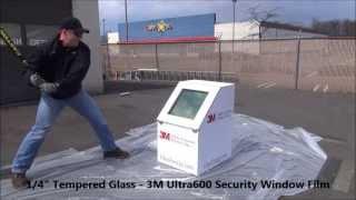 GlassEnergy 3M Ultra600 Security Window Film Demo