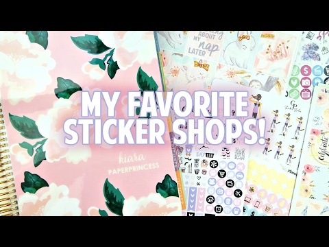 My VERY Favorite Sticker Shops! Highly Requested!