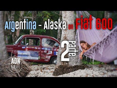Argentina - Alaska En Fiat 600   2da Parte
