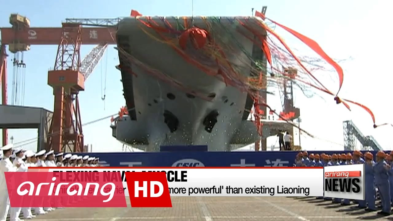 China Launches Its 1st Domestically Built Aircraft Carrier S