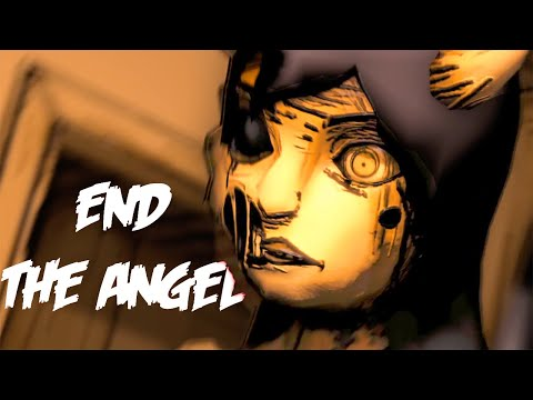 [SFM BATIM] End The Angel (Bendy And The Ink Machine Chapter 4 Song)