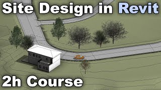 2h Site Modeling and Design Course in Revit