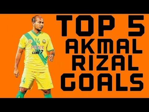 Top 5 Akmal Rizal Goals