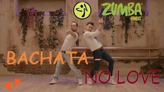 ZUMBA FITNESS - No Love - Bachata