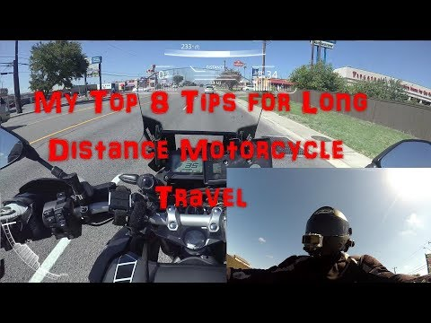 My Tips for Long Distance Motorcycle Travel