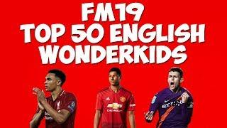 FM19 English Wonderkids | The best Football Manager wonderkids