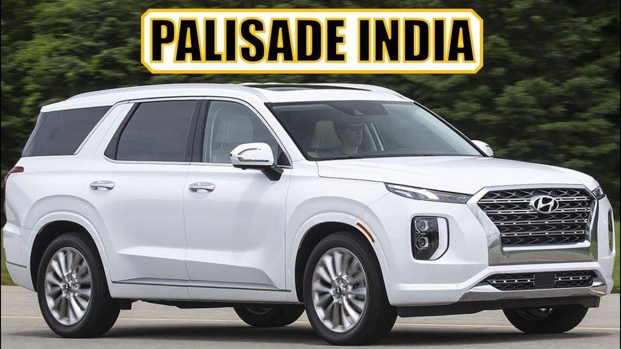 Hyundai Palisade India Launch Details Hyundai Palisade India Youtube