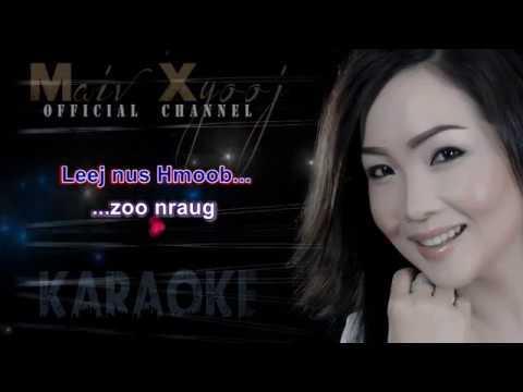 Instrumental Karaoke - Nyiam Koj Tsis Zoo Qhia with Lyrics by Maiv Xyooj ( New Karaoke Version )