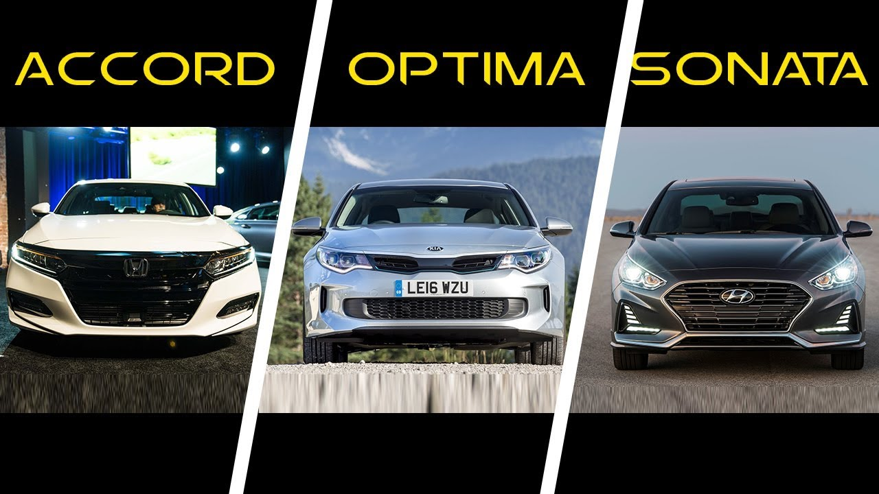 2018 Honda Accord Vs 2017 Kia Optima Hyundai Sonata