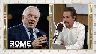Jerry Jones Says Jason Garrett Would Have Been in High Demand If Available | The Jim Rome Show