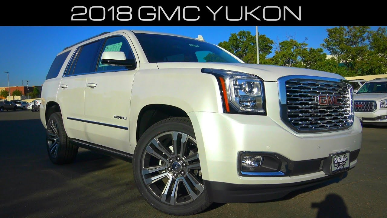 2018 Gmc Yukon Denali 6 2 L V8 Review And Test Drive