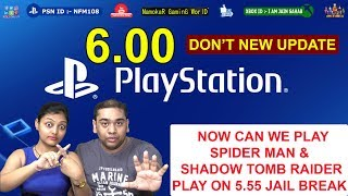 PS4 6.00 Update : New Feature Details | Now Can We Play Spider Man & Tomb Raider on 5.55 JB | #NGW