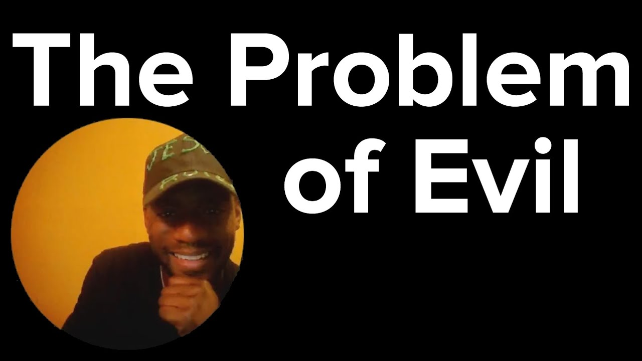problem of evil The problem of evil is the greatest emotional obstacle to belief in god it just doesn't feel like god should let people suffer if we were god, we think, we wouldn't allow it.