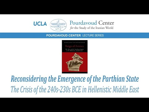 Thumbnail of Reconsidering the Emergence of the Parthian State: The Crisis of the 240s-230s BCE in the Hellenistic Middle East video