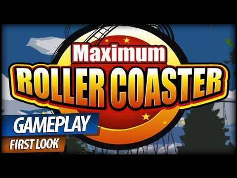 Maximum Roller Coaster Gameplay - Ultimate Roller Coaster Builder (Commentary)
