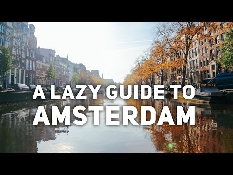 A Lazy Guide to A Weekend In Amsterdam