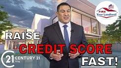 "Raise your Credit Score! Credit Score Hacks 700 credit score in 30 days! ""San Bernardino Realtor"""