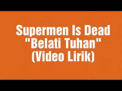 Superman Is Dead - Belati Tuhan (Video Lirik)
