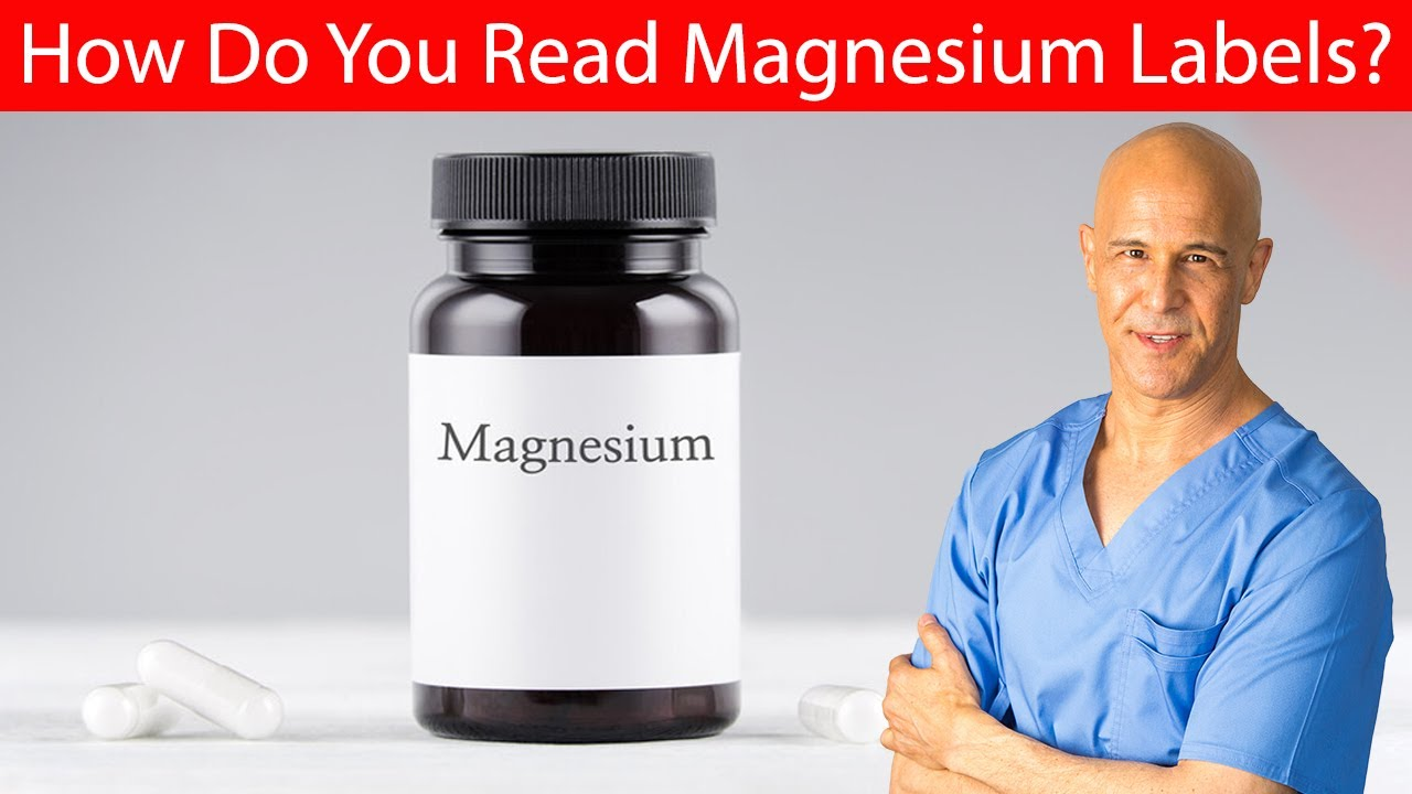 How Do You Read Magnesium Labels? Don't Be Deceived!  Dr. Mandell