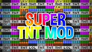 SUPER TNT - Minecraft Mod Showcase