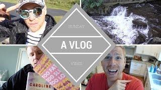 Sunday Vibes: A Vlog