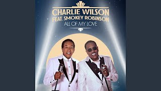 Play All Of My Love (feat. Smokey Robinson)
