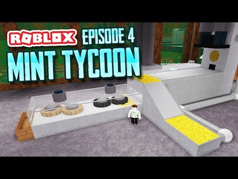 MAKING GOLD COINS - Roblox Mint Tycoon #4