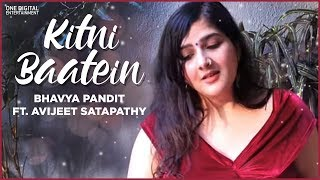 Kitni Baatein Cover - Bhavya Pandit ft. Avijeet Satapathy | Quarantunes | Lakshya