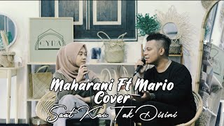 Saat Kau Tak Disini - Jikustik (Maharani Ft Mario Live Cover Person) | J25 Official