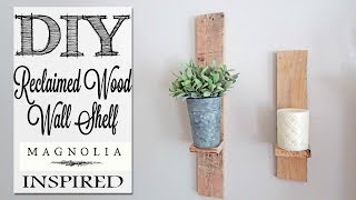 diy-magnolia-inspired-reclaimed-wood-wall-shelf