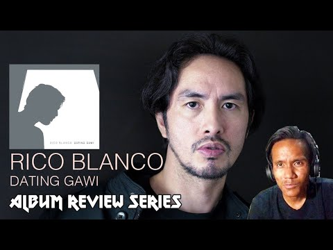 RICO BLANCO - Dating Gawi Album Review - The ReaperRocker